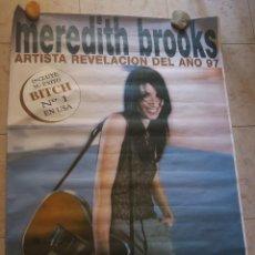 Fotos de Cantantes: MEREDITH BROOKS POSTER PROMOCIONAL BLURRING THE EDGES, BITCH. ARTISTA REVELACION AÑO 1997. 140 X 100. Lote 129982871