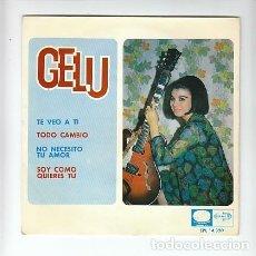 Fotos de Cantores: GELU: TE VEO A TI- EXCELENTE ESTADO!- EMI 1966- OPORTUNIDAD. Lote 133202034