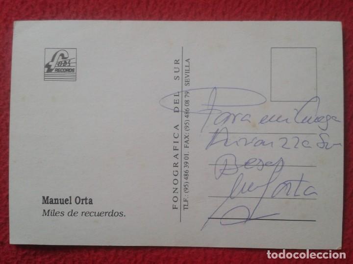 Fotos de Cantantes: TARJETA POSTAL POST CARD CARTE POSTALE CANTANTE MANUEL MANOLO ORTA SEVILLANAS CON DEDICATORIA FIRMA - Foto 2 - 142076434