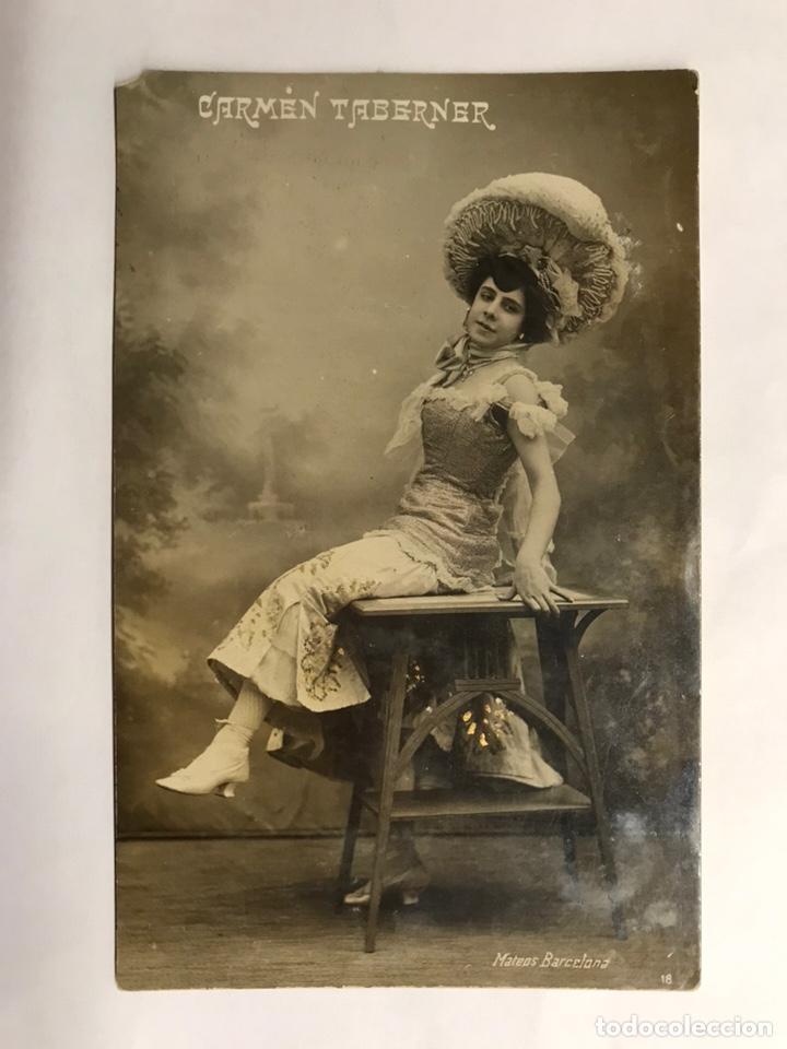 CARMEN TABERNER. ACTRIZ, CANTANTE, CUPLETISTA.. FOTO: MATEOS . EDITA: TARJETA POSTAL (H.1940?) (Música - Fotos y Postales de Cantantes)
