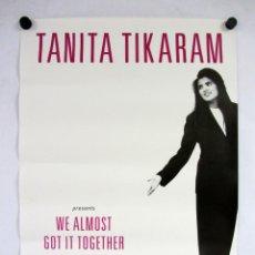 Fotos de Cantantes: TANITA TIKARAM. WE ALMOST GOT IT TOGETHER. POSTER ORIGINAL PROMOCIONAL 42X59CMS.. Lote 147349730