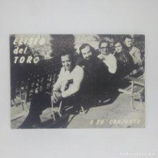 Fotos de Cantantes: ELISEO DEL TORO Y SU CONJUNTO POSTAL CIRCULADA 1971. Lote 147847898