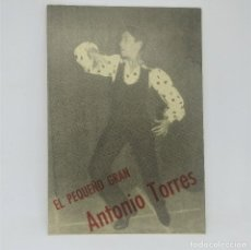 Fotos de Cantantes: EL PEQUEÑO GRAN ANTONIO TORRES 14 X 9,5 CM.. Lote 147851610