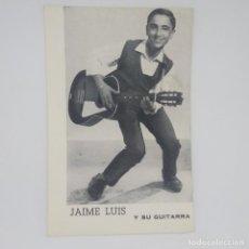 Fotos de Cantantes: JAIME LUIS Y SU GUITARRA OFICINA INTERNACIONAL DEL ESPECTÁCULO D. CANALS 9 X 13,7 CM.. Lote 147852414