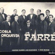 Fotos de Cantantes: TARJETA DE CANTANTES CON AUTOGRAFOS: COBLA ORQUESTA FARRES, MANRESA. . Lote 153857954