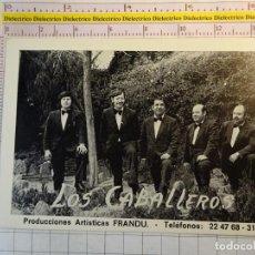 Fotos de Cantantes: POSTAL DE MÚSICA. AÑOS 70. GRUPO LOS CABALLEROS. PRODUCCIONES ARTÍSTICAS FRANDU. 2336. Lote 154212530