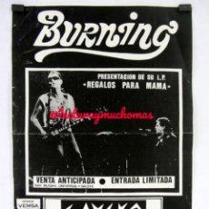 Fotos de Cantantes: BURNING. CARTEL ORIGINAL CONCIERTO SALA GAUEKO (BILBAO), PRESENTANDO LP REGALOS PARA MAMÁ (1989).. Lote 155693486