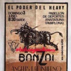 Fotos de Cantantes: CÁRTEL HISTÓRICO ORIGINAL BANZAI ÁNGELES DEL INFIERNO HUMO MARISCAL ROMERO EL PODER DEL HEAVY 1984.. Lote 155695310