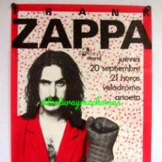 Fotos de Cantantes: FRANK ZAPPA. CARTEL ORIGINAL CONCIERTO VELÓDROMO DE ANOETA, SAN SEBASTIAN. 20/9/1984.. Lote 155696730
