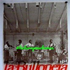Fotos de Cantantes: LA BULLONERA. CARTEL ORIGINAL PROMOCIONAL DE LA BANDA ARAGONESA, FINALES AÑOS 70.. Lote 155703942