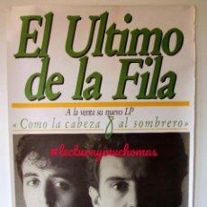 Fotos de Cantantes: EL ÚLTIMO DE LA FILA. COMO LA CABEZA AL SOMBRERO (1988). CARTEL ORIGINAL PROMOCIONAL DEL ÁLBUM.. Lote 155708274