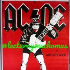 Fotos de Cantantes: AC/DC + MOTLEY CRUE. (SAN SEBASTIAN) HISTÓRICO POSTER ORIGINAL 100X140 COLECCIONISMO. Lote 155688894