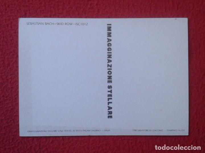 Fotos de Cantantes: POSTAL POST CARD CARTE POSTALE MÚSICA MUSIC GRUPO MUSICAL GROUP SKID ROW BANDA BAND SEBASTIAN BACH - Foto 2 - 155792838