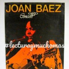 Fotos de Cantantes: JOAN BÁEZ. CARTEL PROMOCIONAL DE CONCIERTOS DE PRINCIPIOS DE LOS AÑOS 80.. Lote 139880326