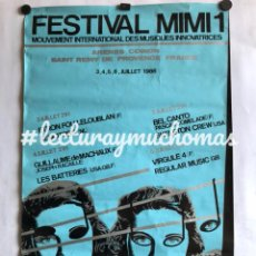 Fotos de Cantantes: FESTIVAL MINI 1 . CARTEL ORIGINAL DEL PRIMER FESTIVAL MIMI EN 1986. ARENES COINON (FRANCIA).. Lote 120532570