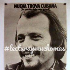 Fotos de Cantantes: SILVIO RODRIGUEZ NUEVA TROVA CUBANA CARTEL HISTÓRICO ORIGINAL 1977.. Lote 127884427