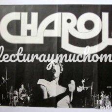 Fotos de Cantantes: CHAROL. CARTEL ORIGINAL PROMOCIONAL DE 1982 DE LA HISTÓRICA BANDA MADRILEÑA.96 X 63 CMS. Lote 128362611