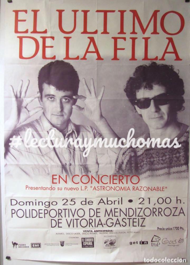 EL ÚLTIMO DE LA FILA.CARTEL ORIGINAL DE CONCIERTO. GIRA ASTRONOMIA RAZONABLE. 1993 (Música - Fotos y Postales de Cantantes)
