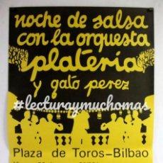 Fotos de Cantantes: ORQUESTA PLATERÍA Y GATO PÉREZ. HISTÓRICO CARTEL ORIGINAL PROMOCIONAL DE 1980.. Lote 118188006