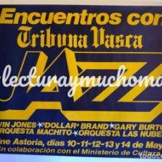 Fotos de Cantantes: JAZZ, ELVIN JONES, DOLLAR BRAND, GARY BURTON,.. CARTEL ORIGINAL FESTIVAL JAZZ MAYO 1982, BI LBAO.. Lote 120611267