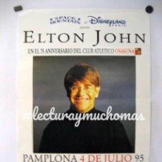 Fotos de Cantantes: ELTON JOHN. CARTEL ORIGINAL CONCIERTO EN PAMPLONA EL 4/7/1995. 75 ANIVERSARIO DE OSASUNA.. Lote 128394019