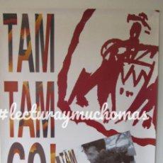 Fotos de Cantantes: TAM TAM GO! ESPALDAS MOJADAS (1990). CARTEL PROMOCIONAL DEL ALBUM. . Lote 163981226