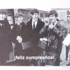 Fotos de Cantantes: POSTAL FELIZ CUMPLEAÑOS SGT. BEATLES FAN CLUB 2009. Lote 211767427