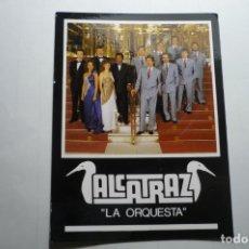 Fotos de Cantantes: POSTAL ORQUESTA ALCATRAZ -CIRCULADA. Lote 169708060