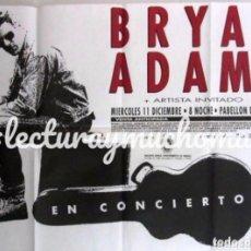Fotos de Cantantes: BRYAN ADAMS. CARTEL ORIGINAL DE CONCIERTO EN BILBAO EL 11/12/1991. 140 X 100 CMS.. Lote 170878780