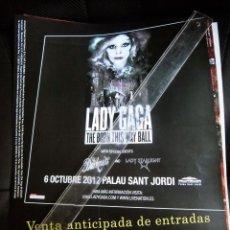 Fotos de Cantantes: LADY GAGA CARTEL ANUNCIO CONCIERTO PARA TIENDAS ORIGINAL BARCELONA RARO. Lote 173194343