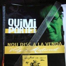Fotos de Cantantes: QUIMI PORTET ULTIMO DE LA FILA CARTEL ANUNCIO NUEVO DISCOMIDE 4 PARA TIENDAS ORIGINAL BARCELONA RARO. Lote 173194573