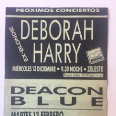 Fotos de Cantantes: FLYER DEBORAH HARRY - DEACON BLUE - JON ANDERSON... ZELESTE BARCELONA. Lote 175247454