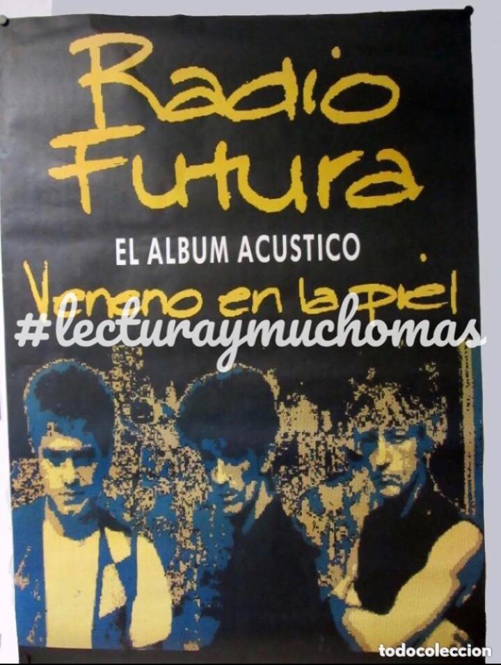 RADIO FUTURA. CARTEL ORIGINAL PROMOCIONAL DEL LP, VENENO EN LA PIEL, ACÚSTICO (1990). (Música - Fotos y Postales de Cantantes)