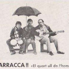 Foto di Cantanti: FOTO GRUPO MUSICAL: BARRACCA !! EL QUART ULL DE LHOME - (12,1X10,3) - DORSO EN BLANCO. Lote 177774667