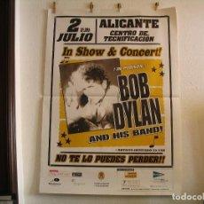 Fotos de Cantantes: CARTEL ORIGINAL GIRA TOUR BOB DYLAN AND HIS BAND ALICANTE 2006 140X100. Lote 186070323