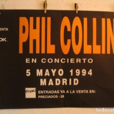 Fotos de Cantantes: PHIL COLLINS EN CONCIERTO CARTEL ORIGINAL GIRA TOUR 1994 MADRID 68X100. Lote 194862897