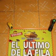 Fotos de Cantantes: POSTER EL ULTIMO DE LA FILA: PRESENTACIÓN NUEVO DISCO: LA REBELIÓN DE LOS HOMBRES RANA 43X46 CMS. Lote 199686801