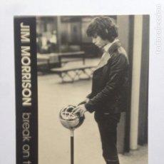 Fotos de Cantantes: JIM MORRISON - BREAK ON TROUGH - THE DOORS - POSTAL - PYRAMID FILM & MUSIC PC3023 - ENGLAND. Lote 204227100