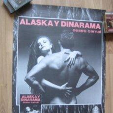 Fotos de Cantantes: ALASKA Y DINARAMA DESEO CARNAL - POSTER OFICIAL COMPAÑIA - 50 X 70 CMS - IMPECABLE. Lote 205846316