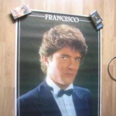 Fotos de Cantantes: FRANCISCO - CARTEL OFICIAL DE COMPAÑIA 1982 - 100 X 70 CMS - IMPECABLE. Lote 205846916