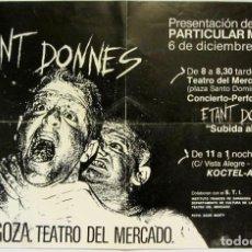 Fotos de Cantantes: ETANT DONNES. CARTEL ORIGINAL CONCIERTO PRESENTACIÓN FANZINE PARTICULAR MOTORS (ZARAGOZA), 1985.. Lote 211443565