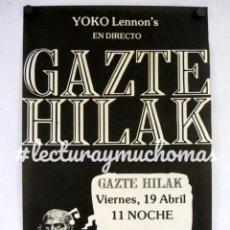 Fotos de Cantantes: GAZTE HILAK. CARTEL HISTÓRICO CONCIERTO MÍTICA SALA YOKO LENNON'S (BILBAO). NIKO (MCD), JON ZAMARRIP. Lote 211443760