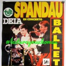 Fotos de Cantantes: SPANDAU BALLET. CARTEL HISTÓRICO CONCIERTO VELÓDROMO ANOETA (SAN SEBASTIÁN), AÑOS 80. Lote 211519740
