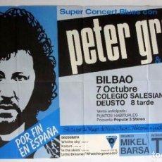 Fotos de Cantantes: PETER GREEN (FUNDADOR FLEETWOOD MAC). CARTEL ORIGINAL HISTÓRICO CONCIERTO BILBAO 1984.. Lote 211930496