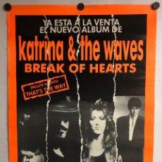 "Fotos de Cantantes: KATRINA & THE WAVES ""BREAK OF HEARTS"" (1989). CARTEL ORIGINAL PROMOCIONAL DEL ÁLBUM.. Lote 212407626"