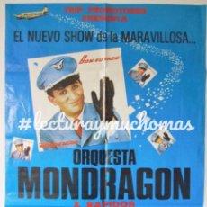 Fotos de Cantantes: ORQUESTA MONDRAGÓN + RÁPIDOS. CARTEL ORIGINAL CONCIERTO PLAZA DE TOROS ALMERIA 1982. Lote 212431442