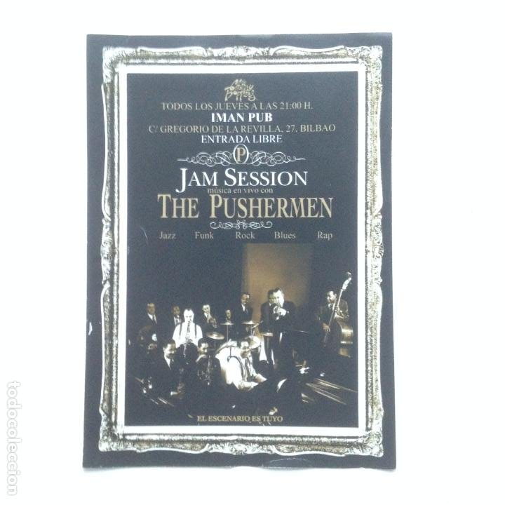 Fotos de Cantantes: FLYER JAM SESSION THE PUSHERMEN IMAN PUB BILBAO 10,5X15CMS - Foto 1 - 212486933