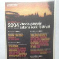 Fotos de Cantantes: POSTAL ARF AZKENA ROCK FESTIVAL 2004 NEW YORK DOLLS -RYAN ADAMS -FLAMIN GROOVIES -POSTCARD. Lote 214133582