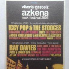 Fotos de Cantantes: POSTAL ARF AZKENA ROCK FESTIVAL 2003 IGGY POP THE STOOGES -RAY DAVIES -THE CRAMPS -JAYHAWKS POSTCARD. Lote 214133735