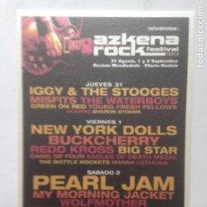 Fotos de Cantantes: POSTAL ARF AZKENA ROCK FESTIVAL 2006 IGGY THE STOOGES -NEW YORK DOLLS -PEARL JAM - MISFITS -POSTCARD. Lote 214133890